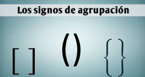 Los signos de agrupacion